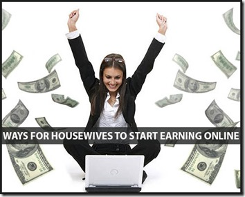 10 Ways for Housewives to Start Earning Online
