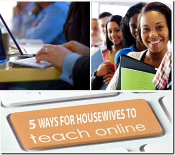 5 Ways for Housewives to Teach Online