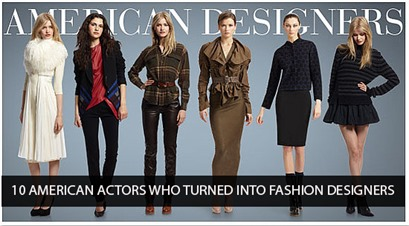 American Actors turned into Fashion Designers