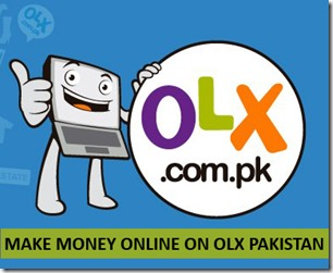 OLX Pakistan Make Money Online