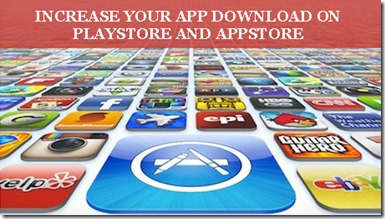How to Increase Downloads of your App on PlayStore and AppStore