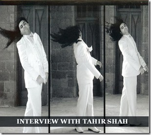 Interview with Tahir Shah