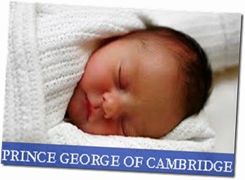 Prince George of Cambidge - The Royal Baby
