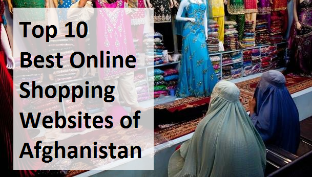Top 10 best online shopping websites of afghanistan rich for Top ten online stores